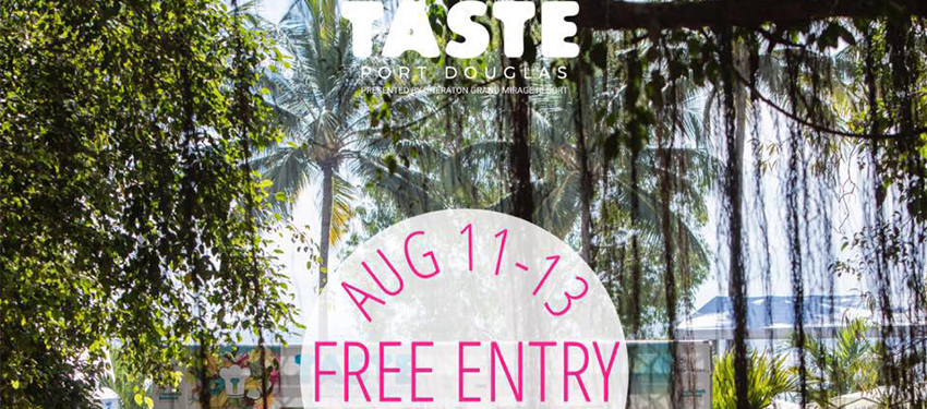 The Taste Of Port Douglas Event Is Right Around the Corner